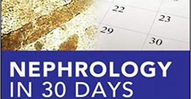 Nephrology in 30 Days In Thirty Days Series 2nd Edition