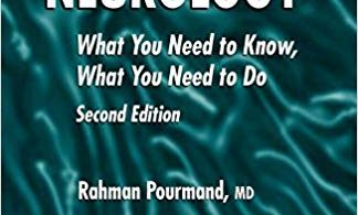 Practicing Neurology What You Need to Know What You Need to Do