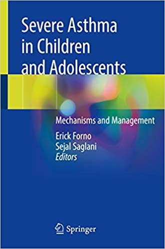 Severe Asthma in Children and Adolescents 1st ed