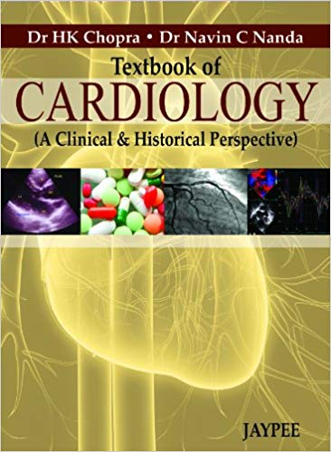 Textbook of Cardiology A Clinical and Historical Perspective 1st Edition