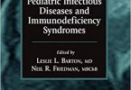 The Neurological Manifestations of Pediatric Infectious Diseases and Immunodeficiency Syndromes