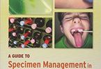 A Guide to Specimen Management in Clinical Microbiology 3rd Edition