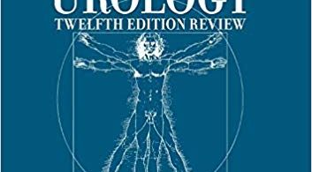 Campbell Walsh Urology 12th Review 3rd Edition