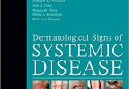 Dermatological Signs of Systemic Disease 5e