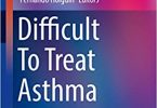 Difficult To Treat Asthma Clinical Essentials 1st ed. 2020 Edition