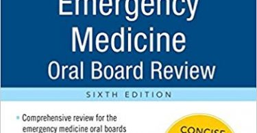 Emergency Medicine Oral Board Review Pearls of Wisdom 6th Edition