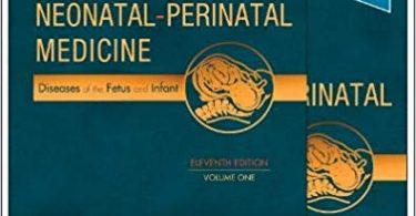 Fanaroff and Martin's Neonatal-Perinatal Medicine 2-Volume 11th Edition
