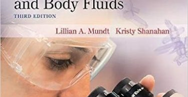 Graff's Textbook of Urinalysis and Body Fluids 3rd Edition