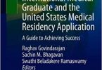 International Medical Graduate and the United States Medical Residency Application