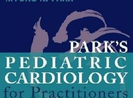 Pediatric Cardiology for Practitioners 6th edition
