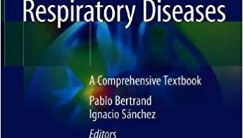 Pediatric Respiratory Diseases A Comprehensive Textbook 1st ed