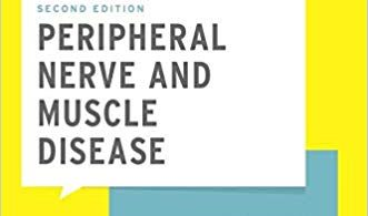 Peripheral Nerve and Muscle Disease (What Do I Do Now) 2nd Edition