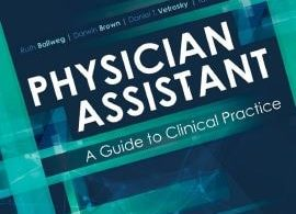 Physician Assistant A Guide to Clinical Practice 6th edition