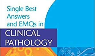 Single Best Answers and EMQs in Clinical Pathology