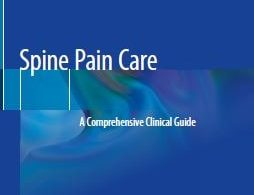 Spine Pain Care A Comprehensive Clinical Guide 1st edition