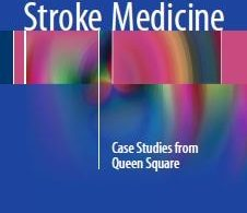 Stroke Medicine Case Studies from Queen Square 1st edition