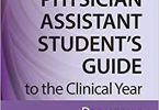 The Physician Assistant Student's Guide to the Clinical Year Pediatrics