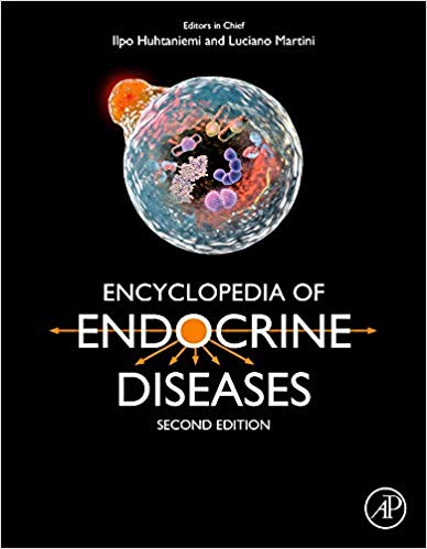 Encyclopedia of Endocrine Diseases 2nd edition