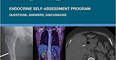 ESAP 2018 Endocrine Self-Assessment Program Questions Answers Discussions