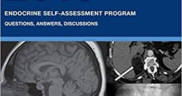ESAP 2019 Endocrine Self-Assessment Program Questions Answers Discussions