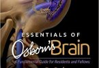 Essentials of Osborn's Brain: A Fundamental Guide for Residents and Fellows 1st Edition