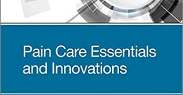 Pain Care Essentials and Innovations 1st Edition