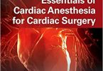 Kaplan's Essentials of Cardiac Anesthesia 2nd Edition