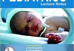 BALRAM CHOWDHRY' S PEDIATRICS LECTURE NOTES 2nd Edition