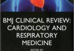 BMJ Clinical Review Cardiology and Respiratory Medicine 1st edition