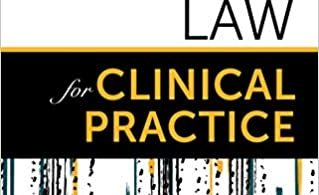 Clinical Law for Clinical Practice 1st Edition