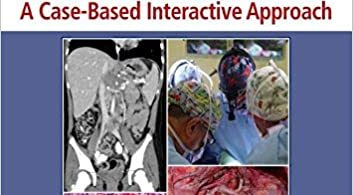 Clinical Pediatric Surgery A Case-Based Interactive Approach 1st Edition