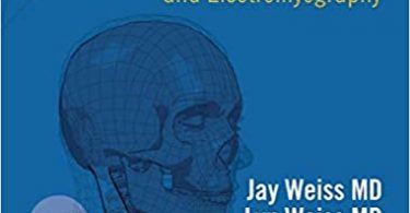 Easy EMG A Guide to Performing Nerve Conduction Studies and Electromyography 2nd Edition