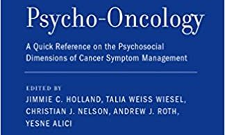 Geriatric Psycho-Oncology A Quick Reference on the Psychosocial Dimensions of Cancer Symptom Management