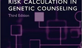 Introduction to Risk Calculation in Genetic Counseling 3rd Edition