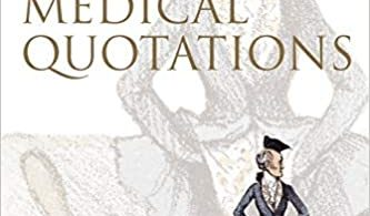 Oxford Dictionary Of Medical Quotations 1st Edition