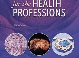 Pathology for the Health Professions – 5th edition