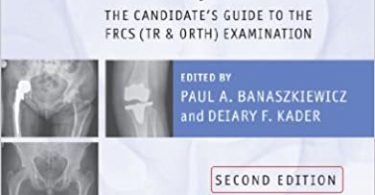 Postgraduate Orthopaedics The Candidate's Guide to the FRCS 2nd Edition