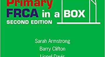 Primary FRCA in a Box 2nd Edition