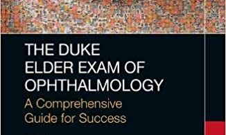 The Duke Elder Exam of Ophthalmology 1st Edition