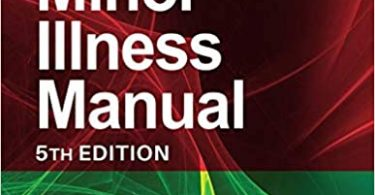 The Minor Illness Manual 5th Edition