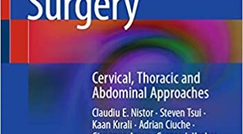 Thoracic Surgery Cervical Thoracic and Abdominal Approaches 1st ed. 2020