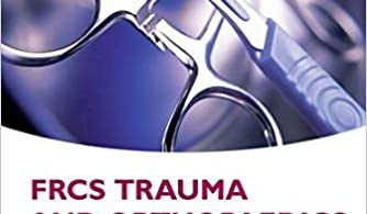 FRCS Trauma and Orthopaedics Viva 1st edition