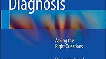 Paediatric Orthopaedic Diagnosis Asking the Right Questions 1st ed