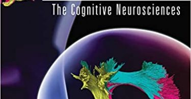 The Cognitive Neurosciences 6th edition