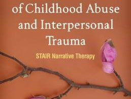 Treating Survivors of Childhood Abuse and Interpersonal Trauma 2nd edition