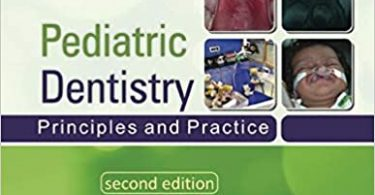 Paediatric Dentistry Principles and Practice