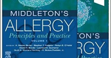 Middleton's Allergy 2-Volume Set Principles and Practice 9th Edition