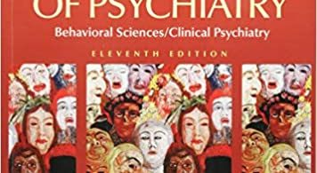 Kaplan and Sadock's Synopsis of Psychiatry Behavioral Sciences / Clinical Psychiatry 12e