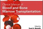 Clinical Manual of Blood and Bone Marrow Transplantation 1st edition