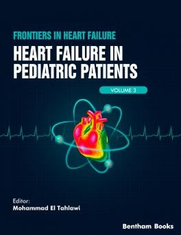 Frontiers in Heart Failure Heart Failure in Pediatric Patients Volume 3 –1st edition